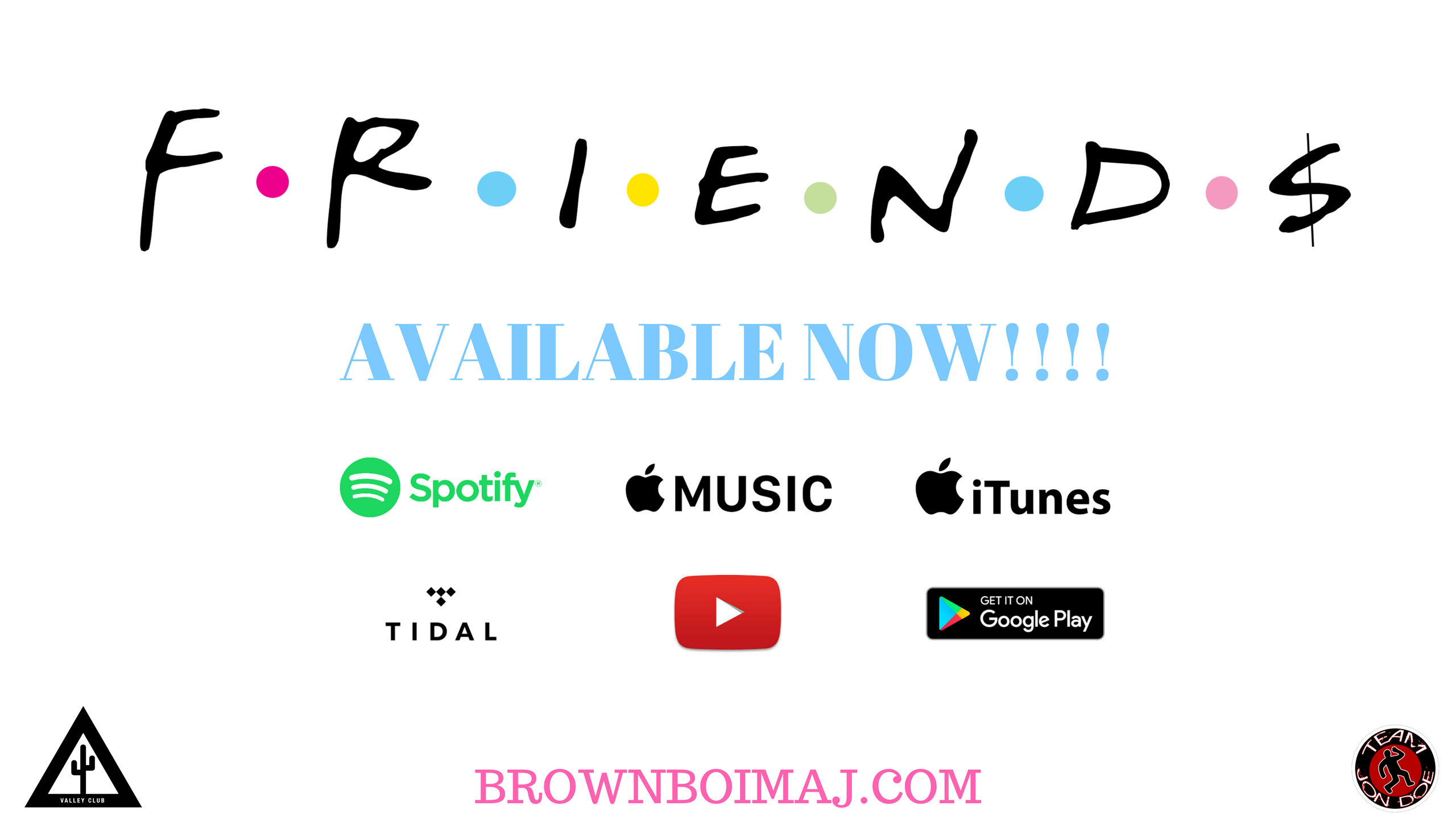 "BrownBoi New Album ""Friend$"" Out Now"